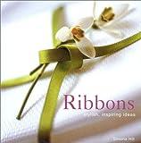 Ribbons: Stylish, Inspiring Ideas