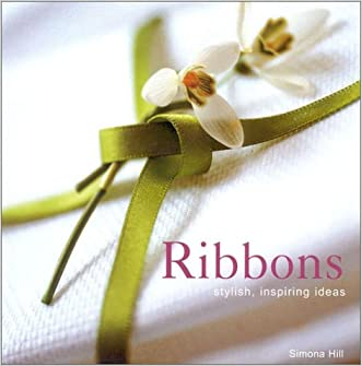 Ribbons: Stylish, Inspiring Ideas