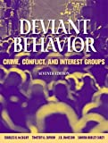 img - for Deviant Behavior: Crime, Conflict, and Interest Groups (7th Edition) book / textbook / text book