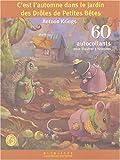 echange, troc Antoon Krings - C'est l'automne dans le jardin des Drôles de Petites Bêtes : 60 autocollants pour illustrer 3 histoires