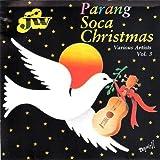 Parang Soca Christmas Vol. 3