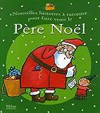 img - for Nouvelles histoires    raconter pour faire venir le P  re No  l (French Edition) book / textbook / text book