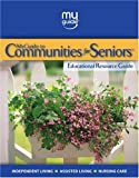 img - for MyGuide to Communities for Seniors Educational Resource Guide book / textbook / text book