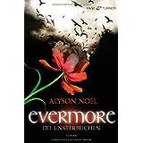 """Evermore 1 - Die Unsterblichen: Romanvon """"Alyson No�l"""""""