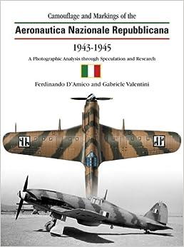 The Camouflage & Markings of the Aeronautica Nazionale Repubblicana