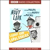 The Navy Lark, Volume 1: Laughs Ahoy Landlubbers | [Laurie Wyman, George Evans]
