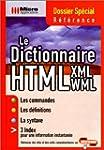Le Dictionnaire HTML - XML - WML