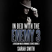 In Bed with the Enemies 3 | Sarah Smith