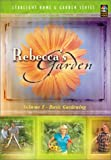 Rebecca s Garden, Vol. 1: Basic Gardening