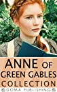Anne of Green Gables Series: 11 Books, Anne of Green Gables, Anne of Avonlea, Anne of the Island, Anne's House of Dreams, Rainbow Valley, Rilla of Ingleside, Chronicles of Avonlea, PLUS MORE!