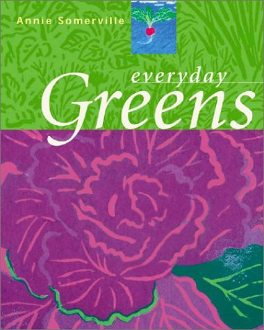 Everyday Greens, Annie Somerville