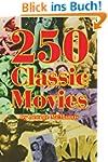 250 Classic Movies (English Edition)