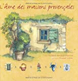 echange, troc Elisabeth Bousquet-Duquesne - L'âme des maisons provençales