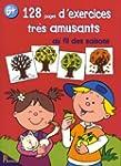 128 Pages d'Exercices Tres Amusants a...