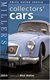 Miller's Collectors' Cars Price Guide 2005/6