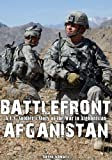 Battlefront Afghanistan:A U.S Soldiers Story of the War in Afghanistan