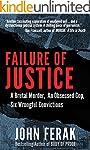 Failure of Justice: A Brutal Murder,...