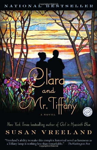 Clara and Mr. Tiffany  A Novel, Susan Vreeland