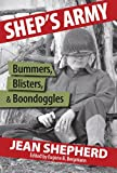Sheps Army: Bummers, Blisters and Boondoggles