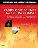 img - for Workbook and Laboratory Manual for Radiologic Science for Technologists: Physics, Biology, and Protection, 9e book / textbook / text book