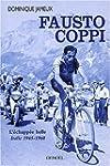 Fausto Coppi : L'�chapp�e belle, Ital...