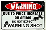 Warning Due to Price Increase on Ammo…