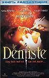 echange, troc Le Dentiste 1 [VHS]