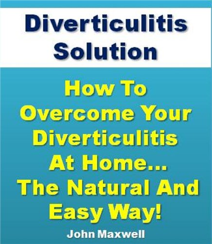 How To Cure Diverticulitis The Natural Way