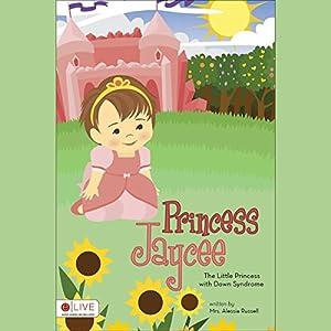 Princess Jaycee Audiobook
