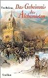 Das Geheimnis des Alchemisten - ( Ab 12 J.) - Thea Beckman