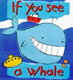 If You See a Whale (If You See)
