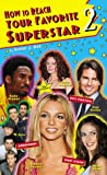 img - for How to Reach Your Favorite Superstar 2 book / textbook / text book