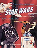 Collecting Star Wars*r Toys 1977-Present an Unauthorized Practical Guide
