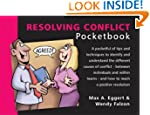 The Resolving Conflict Pocketbook (Ma...