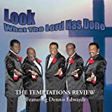 echange, troc Temptations Review, Dennis Edwards - Look What the Lord Has Done