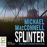 Splinter   Michael MacConnell