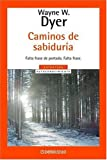 Caminos De Sabiduria (Spanish Edition)