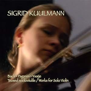 Werke für Solovioline von Bach, Paganini & Ysaye