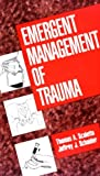 img - for Emergent Management of Trauma book / textbook / text book
