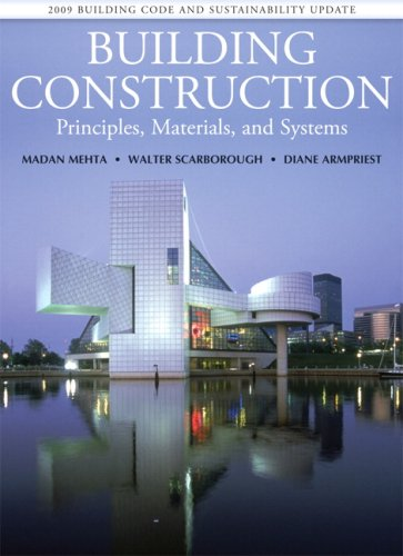 Building Construction: Principles, Materials, &...