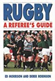Rugby: A Referees Guide