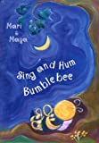img - for Sing and Hum Bumblebee book / textbook / text book