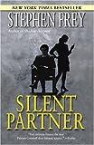 Silent Partner (0345483413) by Frey, Stephen