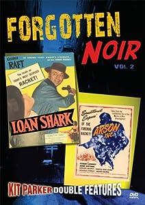 Forgotten Noir 2 (Loan Shark / Arson Inc) [Import]