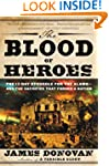 The Blood of Heroes: The 13-Day Strug...