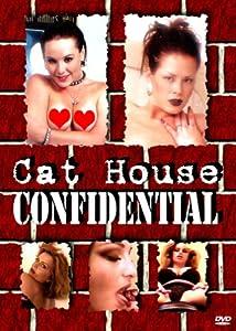 Cat House Confidential