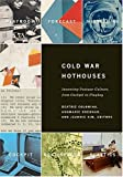Brennan Hookwa Colomina Cold War Hothouses: Inventing Postwar Culture, from Cockpit to Playboy