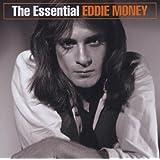 Essential Eddie Money