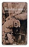 Bandits corses d'hier et d'aujourd'hui par Marcaggi