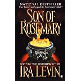 Son of Rosemary: The Sequel to Rosemary's Baby ~ Ira Levin